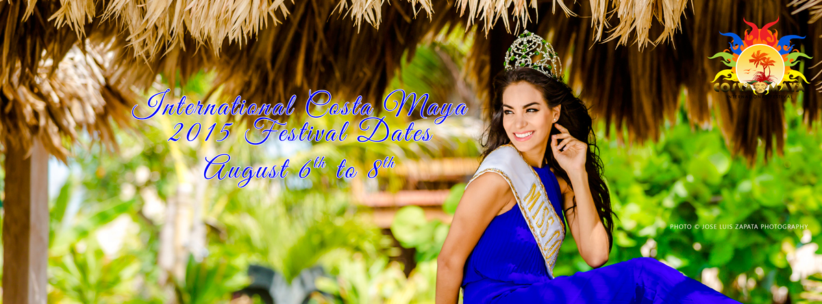 International Costa Maya 2015 Festival Dates: August 6th to 8th.